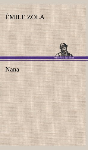 Nana (French Edition): Zola, Emile