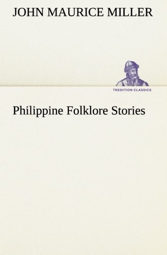 9783849147259: Philippine Folklore Stories (TREDITION CLASSICS)