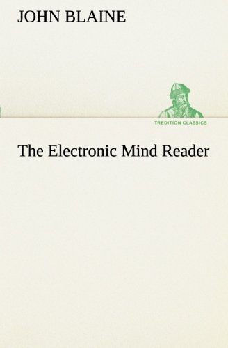 9783849151294: The Electronic Mind Reader (TREDITION CLASSICS)