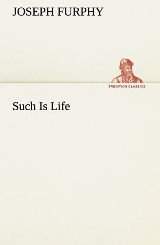 9783849155759: Such Is Life (TREDITION CLASSICS)