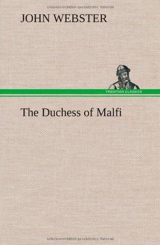 9783849157265: The Duchess of Malfi