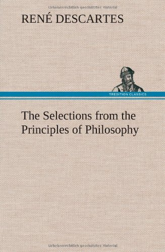 9783849157814: The Selections from the Principles of Philosophy