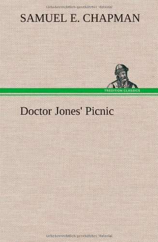 Doctor Jones Picnic: S. E. Chapman