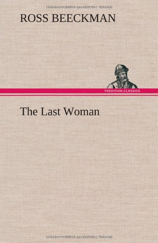 The Last Woman: Ross Beeckman