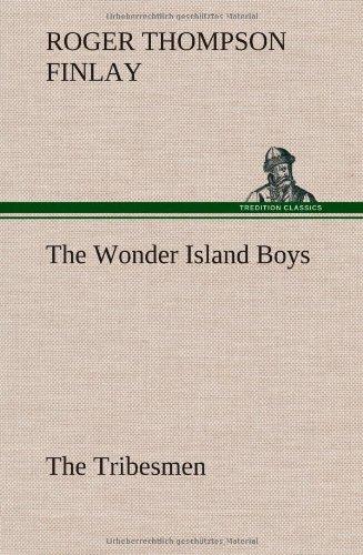 9783849161910: The Wonder Island Boys: The Tribesmen