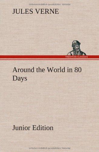 9783849162368: Around the World in 80 Days Junior Edition