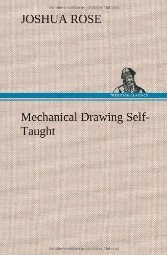 9783849163792: Mechanical Drawing Self-Taught