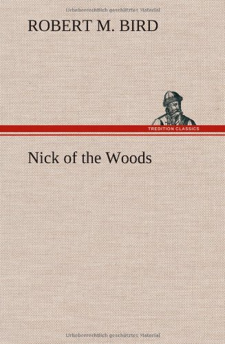 9783849164171: Nick of the Woods
