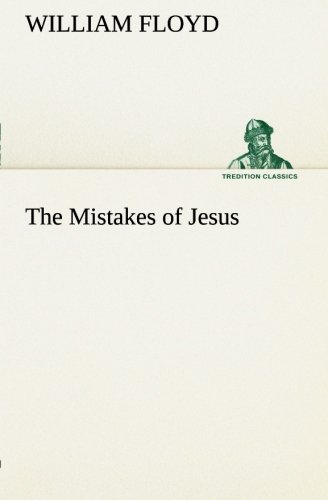 9783849165901: The Mistakes of Jesus (TREDITION CLASSICS)