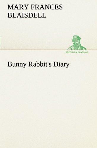 9783849166588: Bunny Rabbit's Diary (TREDITION CLASSICS)