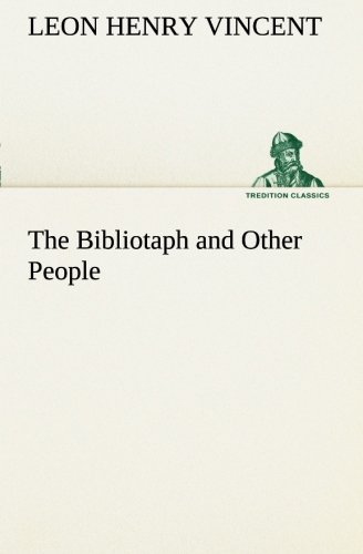 9783849169930: The Bibliotaph and Other People (TREDITION CLASSICS)