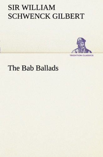 9783849170141: The Bab Ballads (TREDITION CLASSICS)