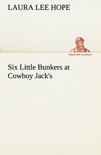9783849170233: Six Little Bunkers at Cowboy Jack's (TREDITION CLASSICS)