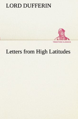 9783849172459: Letters from High Latitudes (TREDITION CLASSICS)