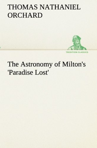 9783849173098: The Astronomy of Milton's 'Paradise Lost'