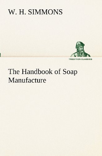 9783849173227: The Handbook of Soap Manufacture (TREDITION CLASSICS)