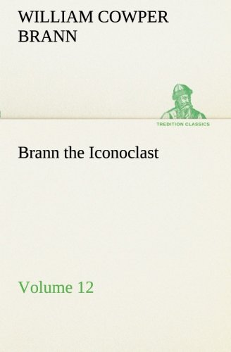 9783849173302: Brann the Iconoclast — Volume 12 (TREDITION CLASSICS)