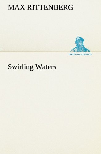 9783849173692: Swirling Waters (TREDITION CLASSICS)