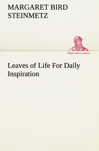 9783849173784: Leaves of Life For Daily Inspiration (TREDITION CLASSICS)