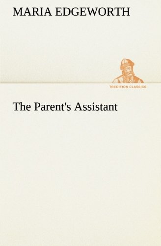 9783849174125: The Parent's Assistant (TREDITION CLASSICS)