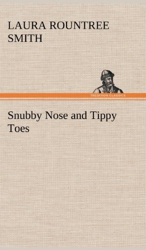 9783849175375: Snubby Nose and Tippy Toes