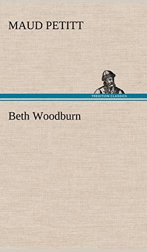 9783849175726: Beth Woodburn