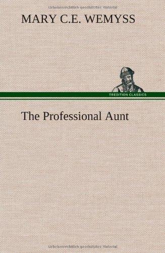 9783849177485: The Professional Aunt