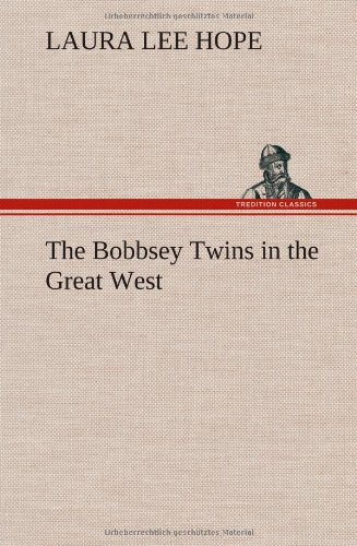 9783849179755: The Bobbsey Twins in the Great West