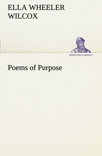 9783849186388: Poems of Purpose (TREDITION CLASSICS)