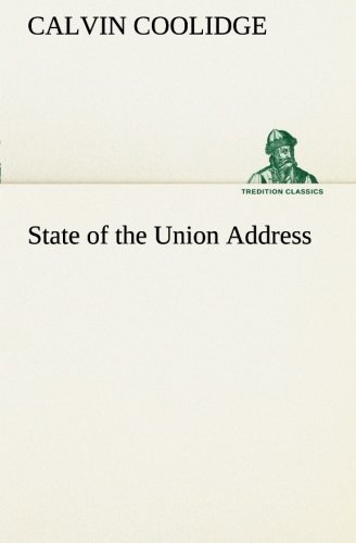 9783849188085: State of the Union Address (TREDITION CLASSICS)