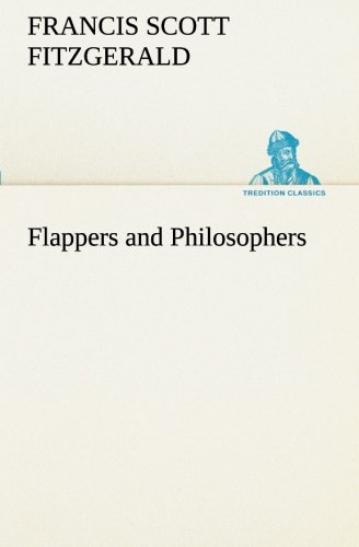 9783849189907: Flappers and Philosophers (TREDITION CLASSICS)