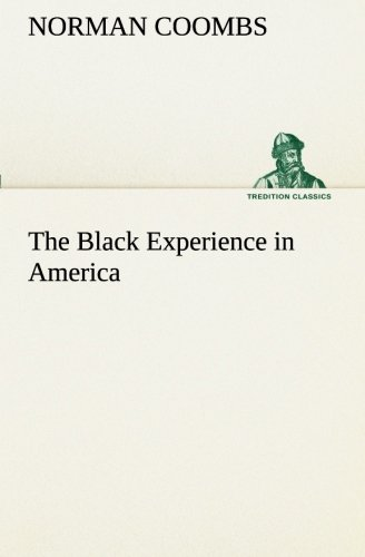 9783849190118: The Black Experience in America (TREDITION CLASSICS)