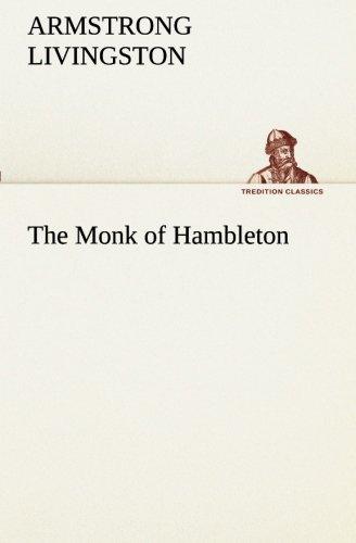 9783849190781: The Monk of Hambleton (TREDITION CLASSICS)