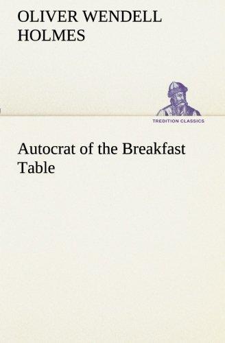 9783849190873: Autocrat of the Breakfast Table (TREDITION CLASSICS)