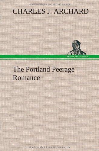 9783849193874: The Portland Peerage Romance