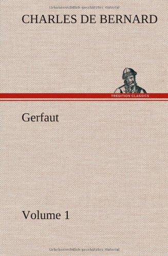 Gerfaut - Volume 1: Charles De Bernard