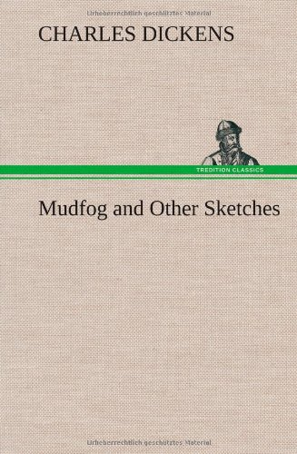 9783849195014: Mudfog and Other Sketches