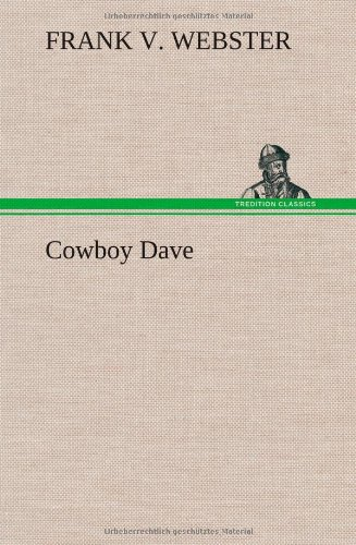 Cowboy Dave (3849197220) by Webster, Frank V.