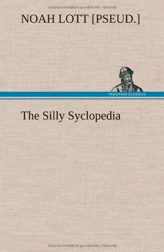 The Silly Syclopedia: Noah [pseud.] Lott
