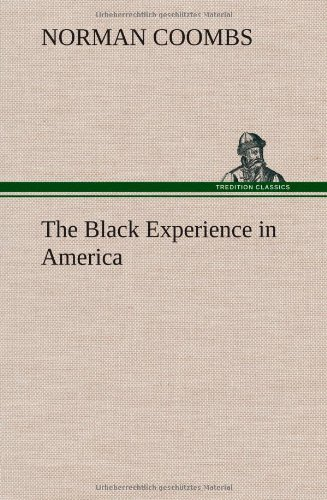 9783849198978: The Black Experience in America