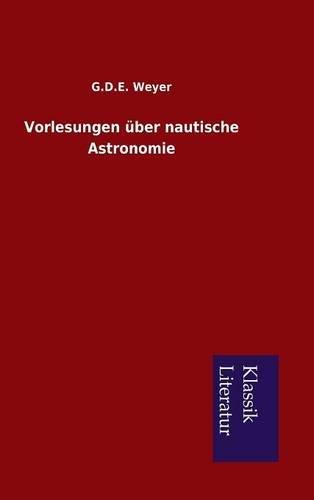 9783849220020: Vorlesungen über nautische Astronomie