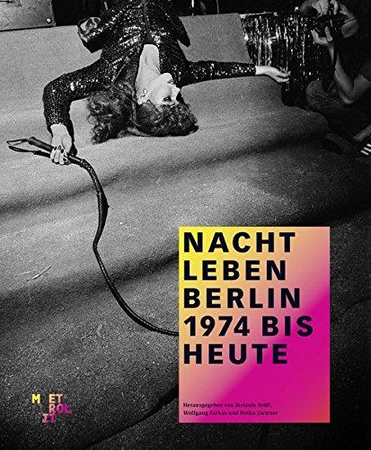 9783849303044: Nachtleben Berlin: 1974 bis heute