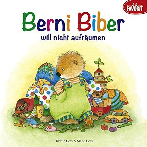 9783849470029: Berni Biber will nicht aufräumen