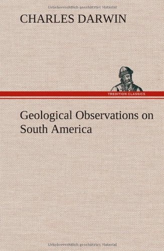 9783849501129: Geological Observations on South America