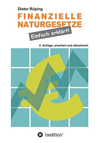 9783849502645: Finanzielle Naturgesetze: Einfach erklärt! (German Edition)