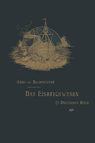 9783849502935: Das Eisbrechwesen Im Deutschen Reich