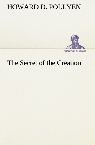 9783849504168: The Secret of the Creation (TREDITION CLASSICS)
