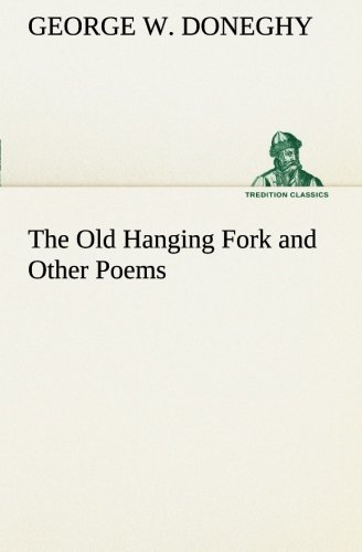 9783849505493: The Old Hanging Fork and Other Poems (TREDITION CLASSICS)