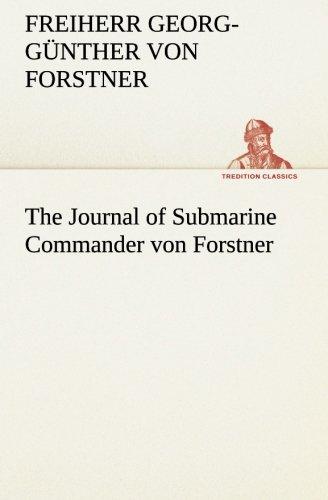 9783849505653: The Journal of Submarine Commander von Forstner