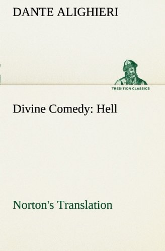 9783849508135: Divine Comedy, Norton's Translation, Hell (TREDITION CLASSICS)